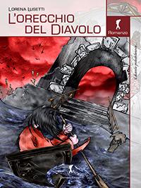"""Sul comodino della Rambaldi:""""L'orecchio del diavolo"""" diLorena Lusetti (DamsterEdizioni)"""